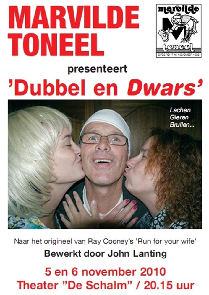 Dubbel en Dwars - Marvilde Toneel Veldhoven