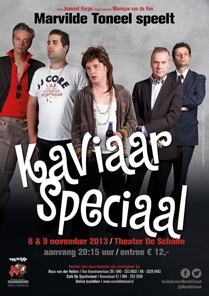 Kaviaar Speciaal - Marvilde Toneel / poster-ontwerp: Casper Flipsen - VormMeester