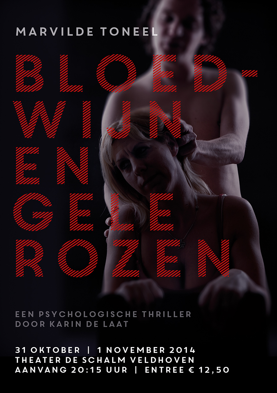 Bloedwijn en Gele Rozen - Marvilde Toneel Veldhoven