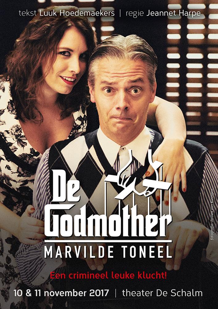 De Godmother 2017 Marvilde Toneel Veldhoven / poster ontwerp: Casper Flipsen / VormMeester